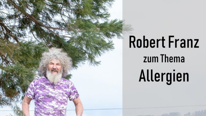Robert Franz zum Thema Allergien