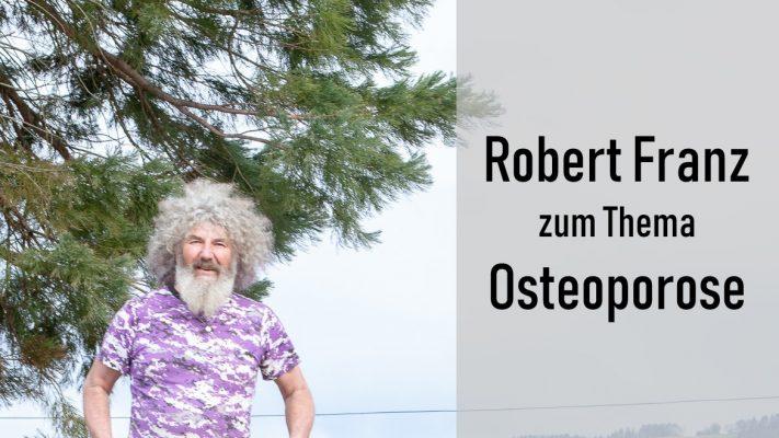 Osteoporose Robert Franz
